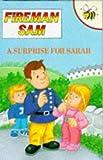 A Surprise for Sarah (Fireman Sam)