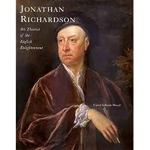 Jonathan Richardson: Art Theorist of the English Enlightenment (Paul Mellon Centre for Studies in British Art)