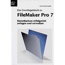 FileMaker Pro 7 Grundlagenbuch