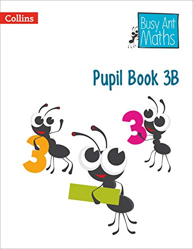 Pupil Book 3B (Busy Ant Maths) por Jeanette Mumford