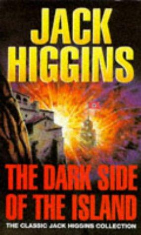 The Dark Side of the Island (Classic Jack Higgins Collection) por Jack Higgins