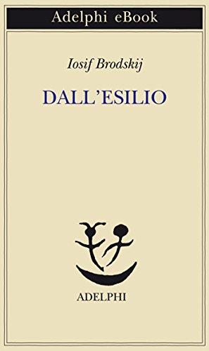 Dall'esilio (Piccola biblioteca Adelphi Vol. 212)