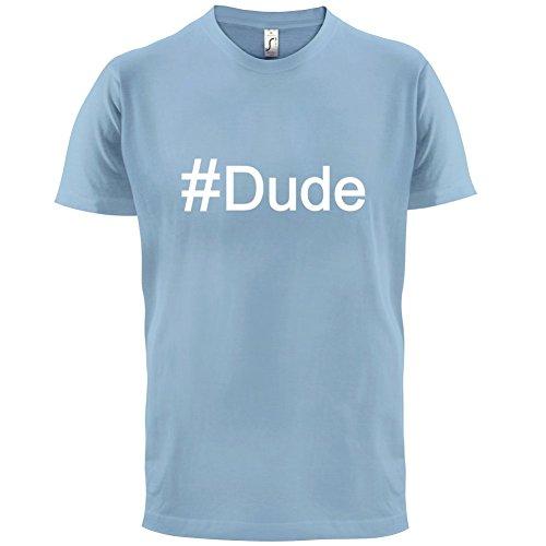 #Dude (Hashtag) - Herren T-Shirt - 13 Farben Himmelblau