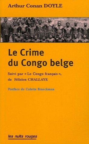 Le Crime du Congo belge : Suivi par Le Congo français