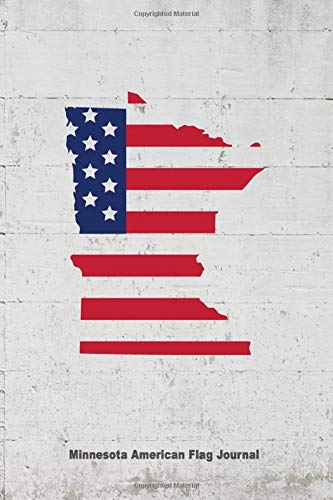 Minnesota American Flag Journal: State Pride USA Patriotic Novelty Gift Notebook -