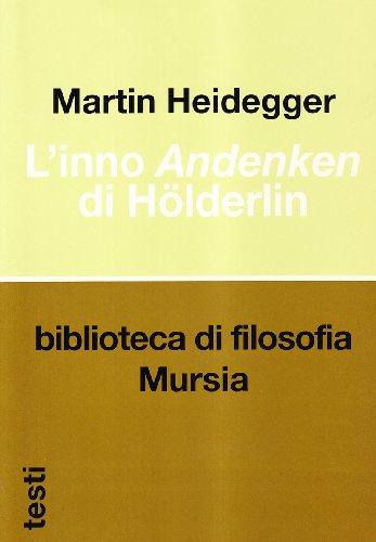 L'inno Andenken di Hölderlin di Martin Heidegger