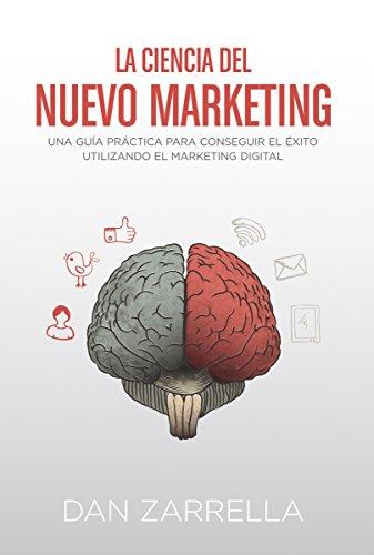 La ciencia del nuevo marketing (Social Media) por Dan Zarrella