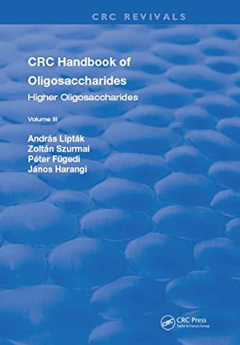 CRC Handbook of Oligosaccharides: Volume 3 (English Edition)