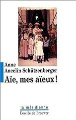 estimation pour le livre Aïe, mes aïeux ! : Liens transgénérationnels,...