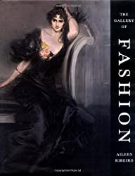 The Gallery of Fashion by Aileen Ribeiro (2000-11-15)