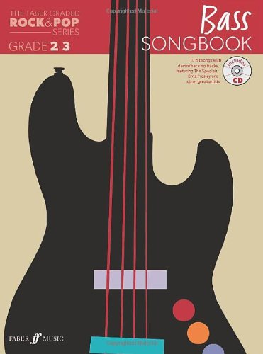 The Faber Graded Rock & Pop Series Bass Songbook: Grades 2-3: (Bass Guitar)