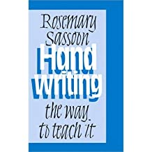 [(Handwriting: The Way to Teach it )] [Author: Rosemary Sassoon] [Apr-2003]