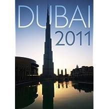 Dubai Official 2011 Calendar: Dubaï et les Emirats Arabes Unis