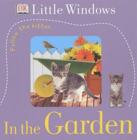 Follow the little kitten. : In the garden par Dawn Sirett