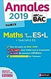 Annales ABC du Bac 2019 - Maths Term ES-L + Spé ES - Sujets non corrigés...