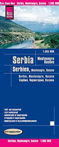 Reise Know-How Landkarte Serbien, Montenegro, Kosovo (1:385.000): world mapping project: reiß und wasserfest