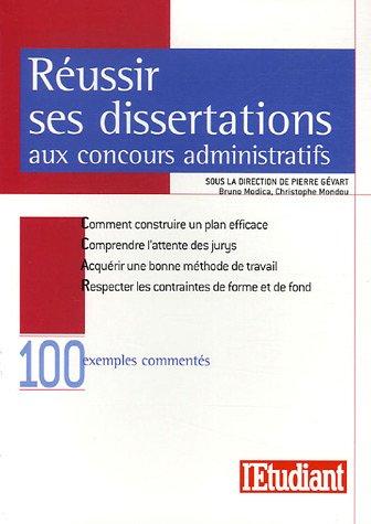 Réussir ses dissertations aux concours administratifs