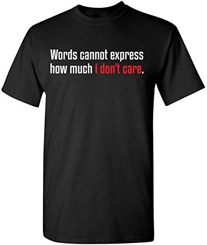 Drücken Sie aus, wie viel es Mich Nicht interessiert Humor Grafik Neuheit sarkastisch lustiges T-Shirt (Large, schwarz)