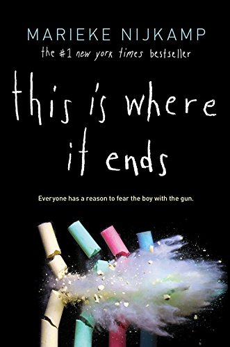 This Is Where It Ends: International Edition por Marieke Nijkamp