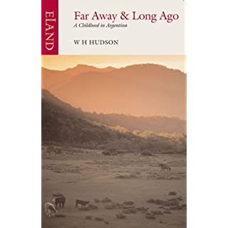 Far Away & Long Ago: A Childhood in Argentina