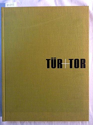 Tür + Tor Doors + Gates Portes + Portails (Auflage des Fachbuches