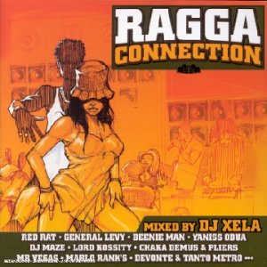 Ragga Connection (Mixed By Dj Xela)