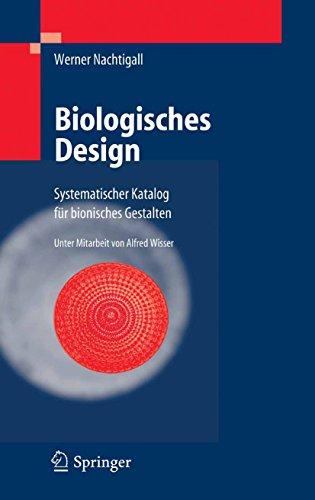 Biologisches Design: Systematischer Katalog für bionisches Gestalten