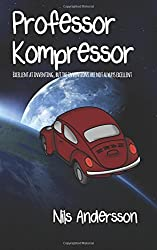 Professor Kompressor by Nils Andersson (2013-04-04)