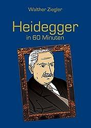 Heidegger in 60 Minuten (Große Denker in 60 Minuten)