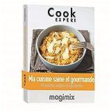 MAGIMIX Livre de Recettes Ma Cuisine Saine et gourmande
