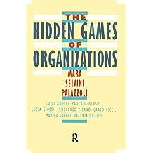 The Hidden Games of Organizations by Mara Selvini Palazzoli (1988-01-01)