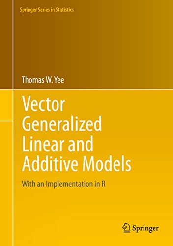Vector Generalized Linear and Additive Models: With an Implementation in R (Springer Series in Statistics) (English Edition) por Thomas W. Yee