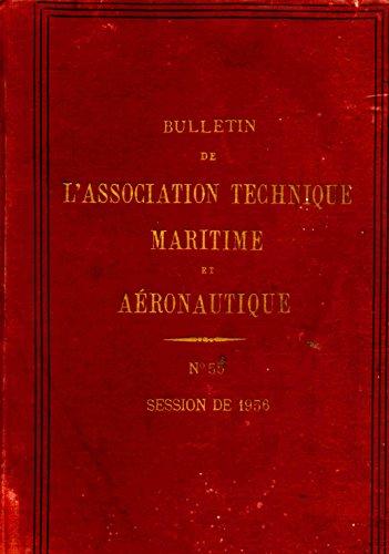 Bulletin de l'association technique maritime et aéronautique N°55 session de 1956