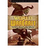 World of Warcraft and Philosophy by Nordlinger, John ( Author ) ON Nov-12-2009, Paperback