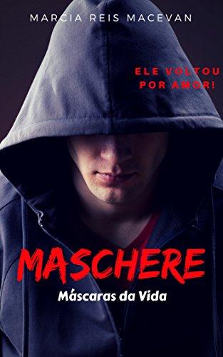 Maschere: Máscaras da Vida (Portuguese Edition) (Mascaras Santo Del)