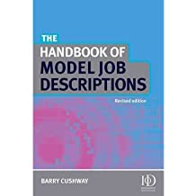(THE HANDBOOK OF MODEL JOB DESCRIPTIONS (REVISED) - IPS ) BY CUSHWAY, BARRY{AUTHOR}Hardcover