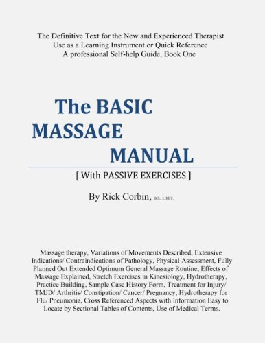 The Basic Massage Manual [With Passive Exercises] Book One (English Edition)