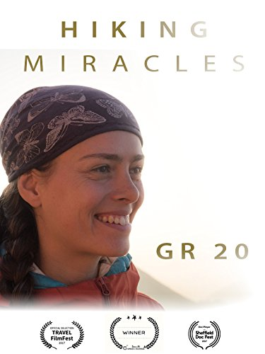 Hiking Miracles - GR 20