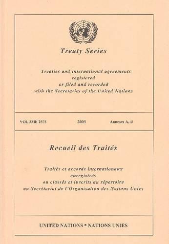 2575 Serie (Treaty Series 2575 2009 Annexes A, B)