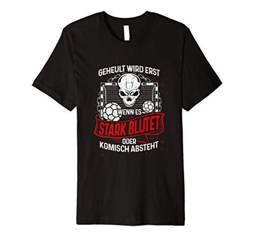 Lustiges Handball T-Shirt: Handballer Heulen Nicht