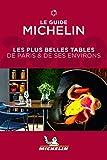 Les plus belles tables de Paris et de ses environs Michelin 2019