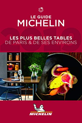 Les plus belles tables de Paris et de ses environs Michelin 2019 par Michelin