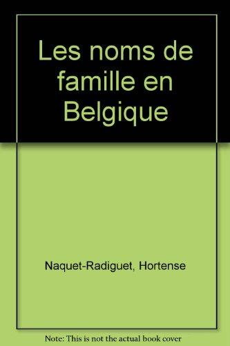 Les noms de famille en Belgique : histoires et anecdotes