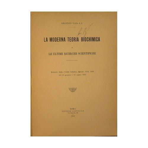 La moderna Teoria Biochimica e le ultime ricerche scientifiche par Gaia Leandro