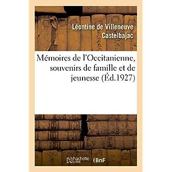 Mémoires de l'Occitanienne, souvenirs de famille et de jeunesse