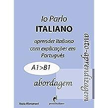 Io Parlo Italiano (abordagem): + videocorso PontoItaliano (Italiano para brasileiros Vol. 1)