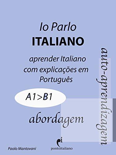 Io Parlo Italiano (abordagem): + videocorso PontoItaliano ...