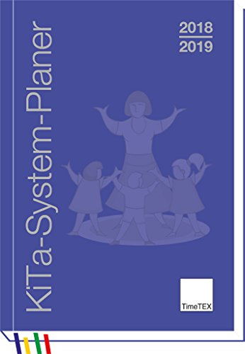TimeTex KiTa-System-Planer A5 Kalender - Kita-Jahr 2018 - 2019 - Erzieherinnen-Kalender - gebunden - Timetex 10549 (Kalender Gebunden Planer)