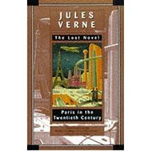 Paris in the Twentieth Century[ PARIS IN THE TWENTIETH CENTURY ] By Verne, Jules ( Author )Oct-21-1997 Paperback