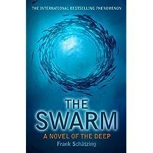 The Swarm. A Novel of the Deep